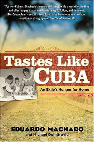 Tastes Like Cuba An Exile's Hunger for Home  2009 edition cover
