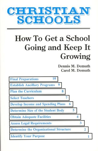 Christian Schools How to Get a School Going and Keep It Growing  1995 edition cover