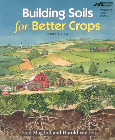 Building Soils for Better Crops 2nd 2000 edition cover