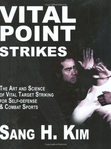 Vital Point Strikes The Art and Science of Striking Vital Targets for Self-Defense and Combat Sports  2008 9781934903056 Front Cover