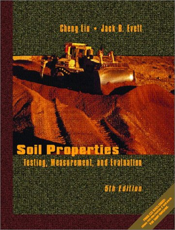 Soil Properties Testing, Measurement, and Evaluation 5th 2003 (Revised) edition cover