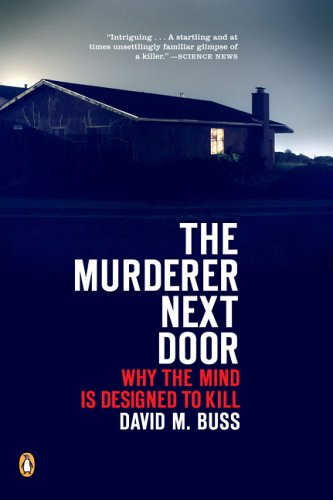 Murderer Next Door Why the Mind Is Designed to Kill  2006 edition cover