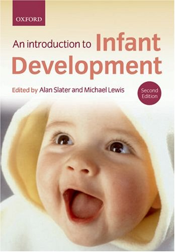 Introduction to Infant Development  2nd 2007 (Revised) 9780199283057 Front Cover