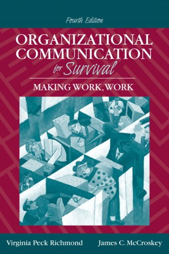 Organizational Communication for Survival Making Work, Work 4th 2009 edition cover