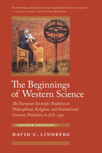 Beginnings of Western Science The European Scientific Tradition in Philosophical, Religious, and Institutional Context, Prehistory to A. D. 1450 2nd 2007 edition cover