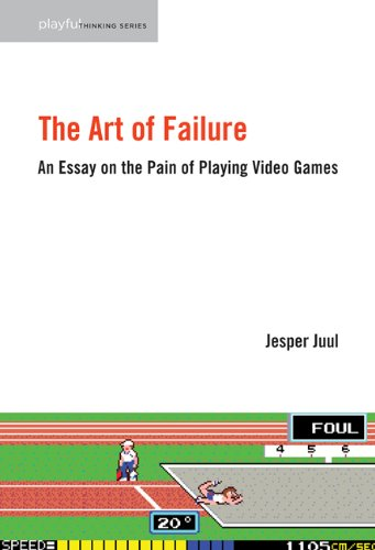 Art of Failure An Essay on the Pain of Playing Video Games  2013 edition cover