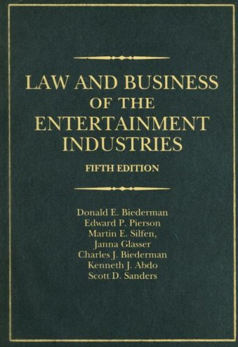 Law and Business of the Entertainment Industries  5th 2007 (Revised) edition cover