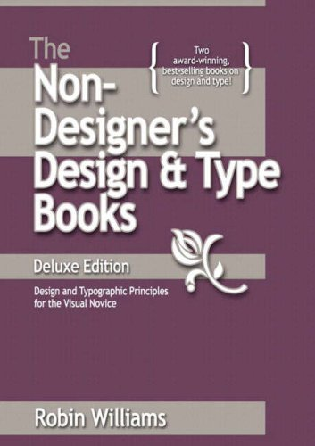 Non-Designer's Design and Type Book Design and Typographic Principles for the Visual Novice  2008 edition cover