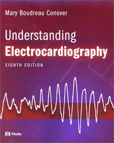 Understanding Electrocardiography  8th 2002 (Revised) edition cover