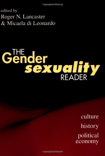 Gender/Sexuality Reader Culture, History, Political Economy  1997 edition cover
