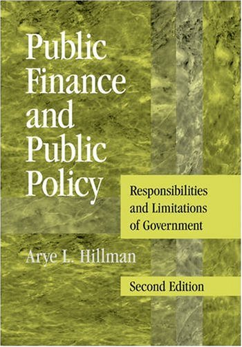 Public Finance and Public Policy Responsibilities and Limitations of Government 2nd 2009 9780521738057 Front Cover