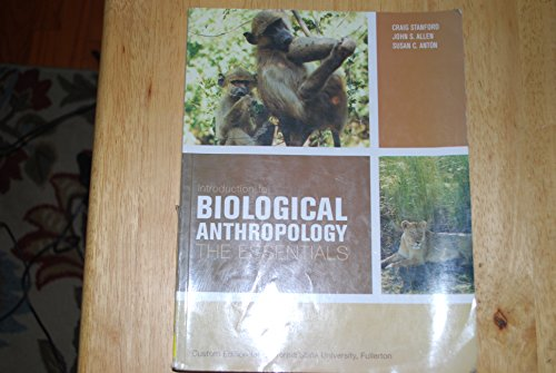 INTRO.BIOLOGICAL ANTHROPOLOGY 1st 9780536464057 Front Cover