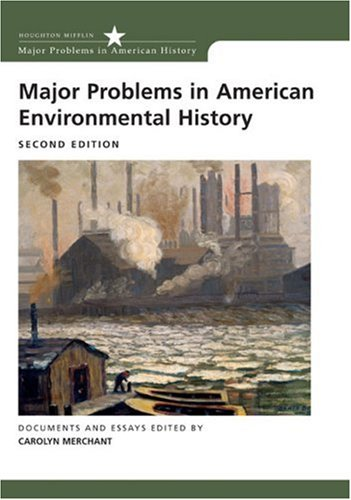 Major Problems in American Environmental History  2nd 2005 edition cover