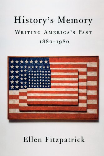 History's Memory Writing America's Past, 1880-1980  2002 edition cover