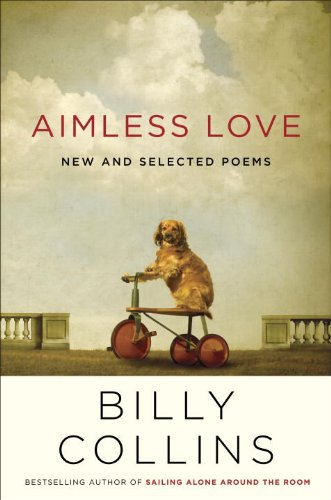 Aimless Love New and Selected Poems  2013 edition cover