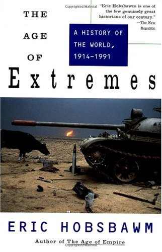 Age of Extremes A History of the World, 1914-1991  1996 edition cover