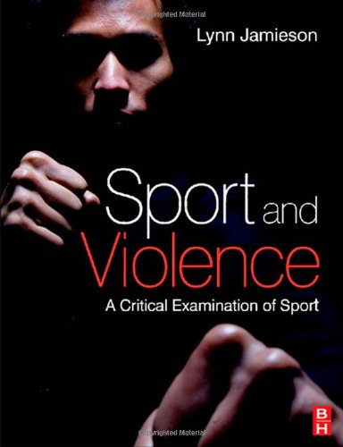 Sport and Violence A Critical Examination of Sport  2008 edition cover