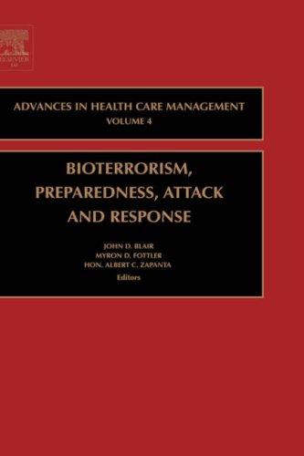 Bioterrorism Preparedness, Attack and Response   2004 edition cover