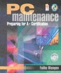 PC Maintenance : Preparing for A+ Certification 1st 2004 9780763819057 Front Cover