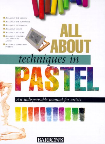All about Techniques in Pastel   1998 edition cover