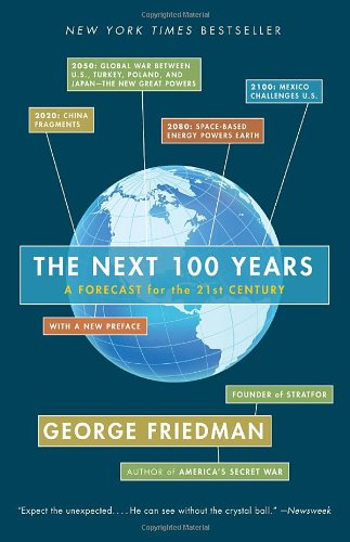 Next 100 Years A Forecast for the 21st Century N/A edition cover