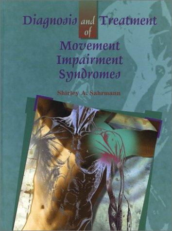 Diagnosis and Treatment of Movement Impairment Syndromes   2002 edition cover
