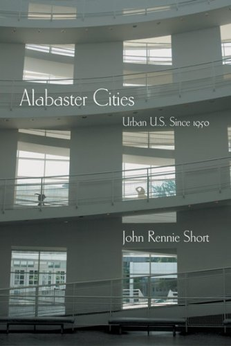 Alabaster Cities Urban U. S. Since 1950  2006 edition cover