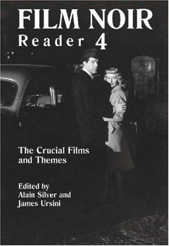 Film Noir Reader 4 The Crucial Themes and Films  2004 9780879103057 Front Cover