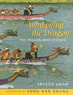 Awakening the Dragon The Dragon Boat Festival  2007 9780887768057 Front Cover