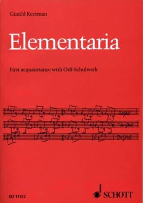 Elementaria First Acquaintance with Orff-Schulwerk N/A edition cover