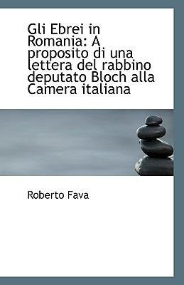 Ebrei in Romani : A proposito di una lettera del rabbino deputato Bloch alla Camera Italiana N/A 9781113349057 Front Cover