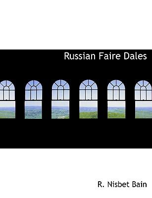 Russian Faire Dales  N/A 9781113886057 Front Cover