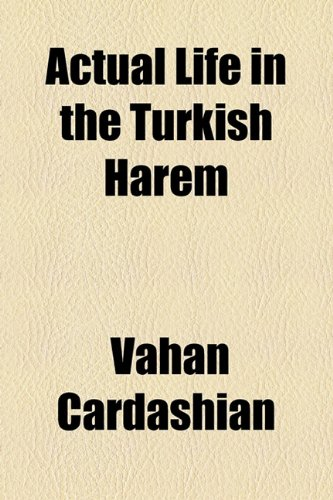 Actual Life in the Turkish Harem  2010 edition cover