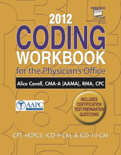 2012 Coding Workbook for the Physician's Office (Book Only)   2013 9781285073057 Front Cover