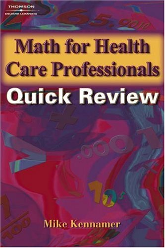 Math for Health Care Professionals Quick Review   2005 edition cover