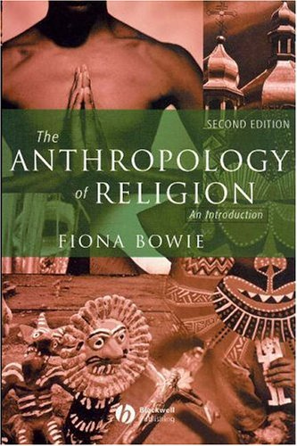 Anthropology of Religion An Introduction 2nd 2005 (Revised) edition cover