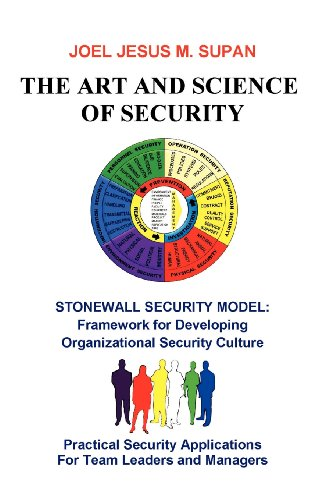 The Art and Science of Security: Practical Security Applications for Team Leaders and Managers  2012 edition cover