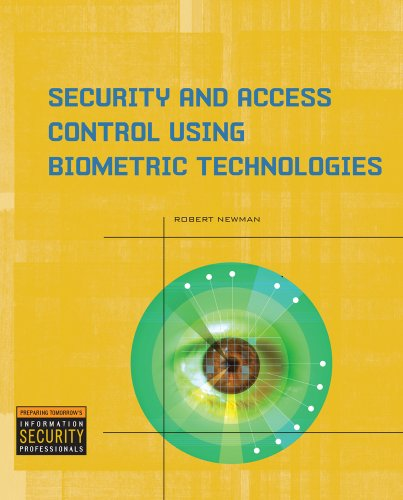 Security and Access Control Using Biometric Technologies   2010 edition cover