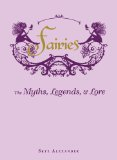 Fairies The Myths, Legends, and Lore  2014 edition cover