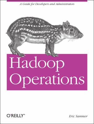 Hadoop Operations   2012 9781449327057 Front Cover