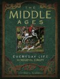 Middle Ages Everyday Life in Medieval Europe  1999 edition cover