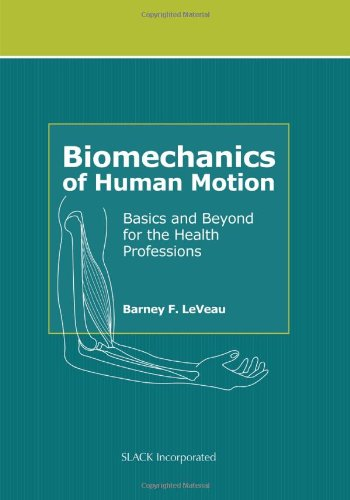 Biomechanics of Human Motion Basics and Beyond for the Health Professions  2010 edition cover
