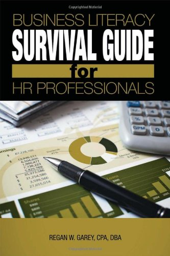 Business Literacy Survival Guide for HR Professionals   2011 9781586442057 Front Cover