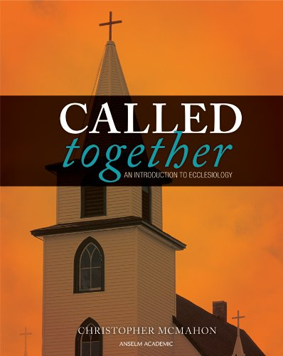 Called Together An Introduction to Ecclesiology N/A edition cover