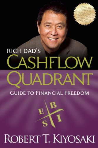 Rich Dad's Cashflow Quadrant Rich Dad's Guide to Financial Freedom  2011 9781612680057 Front Cover