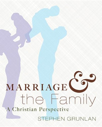 Marriage and the Family A Christian Perspective N/A 9781620328057 Front Cover