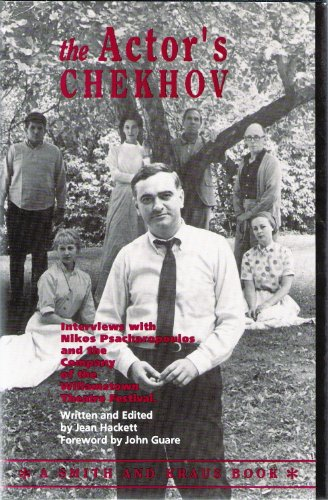 Actor's Chekhov : Nikos Psacharopoulos and the Company of the Williamstown Theatre Festival, on the Plays of Anton Chekhov, 1962-1987 1st 1993 edition cover