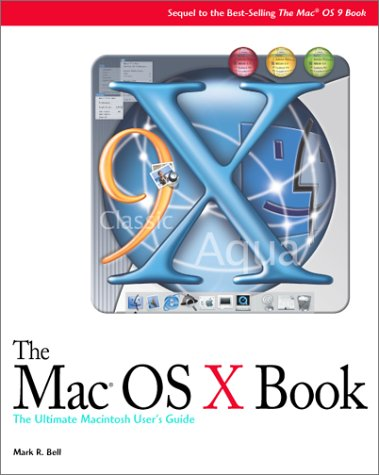 Mac OS X Book A Beginner's Guide to the Newest Mac OS  2001 9781932111057 Front Cover