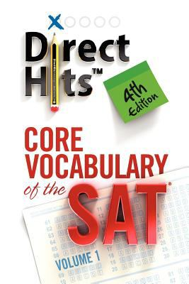 Direct Hits Core Vocabulary of the SAT: 4th Edition N/A edition cover