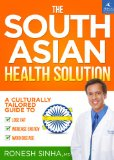 South Asian Health Solution A Culturally Tailored Guide to Lose Fat, Increase Energy and Avoid Disease  2014 9781939563057 Front Cover